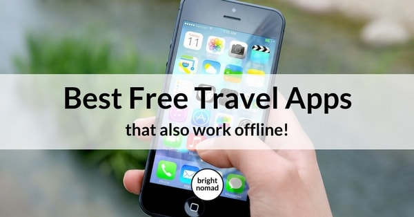 Best Free Travel Apps that Work Offline