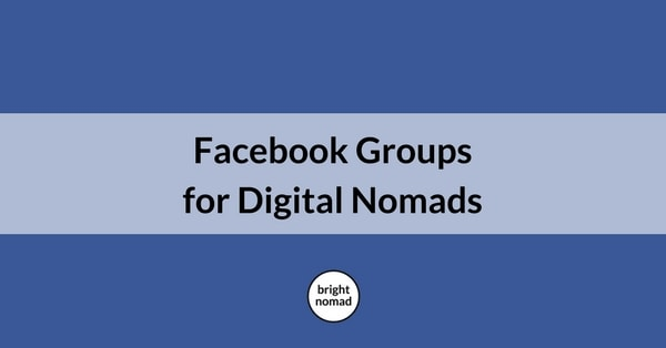 Facebook Groups for Digital Nomads
