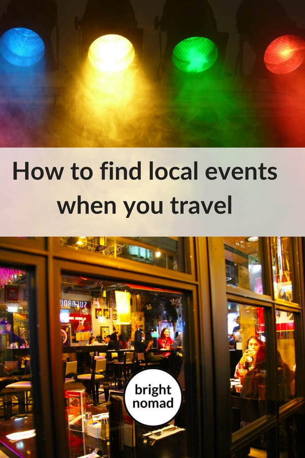 How to Find Local Events When You Travel