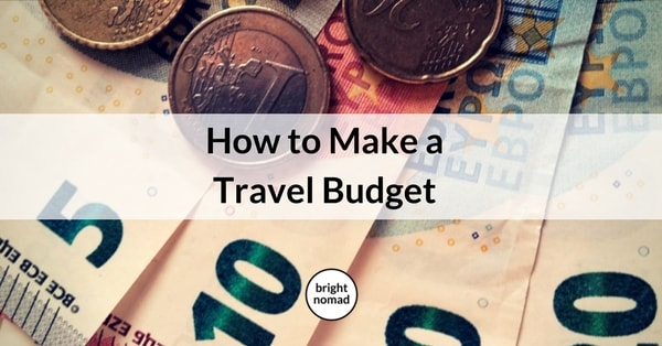 How to Make a Travel Budget Plan