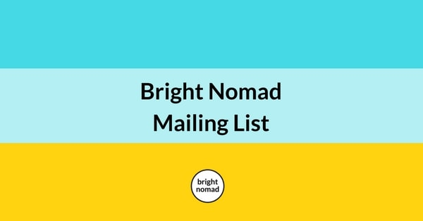 Join the Bright Nomad Mailing List
