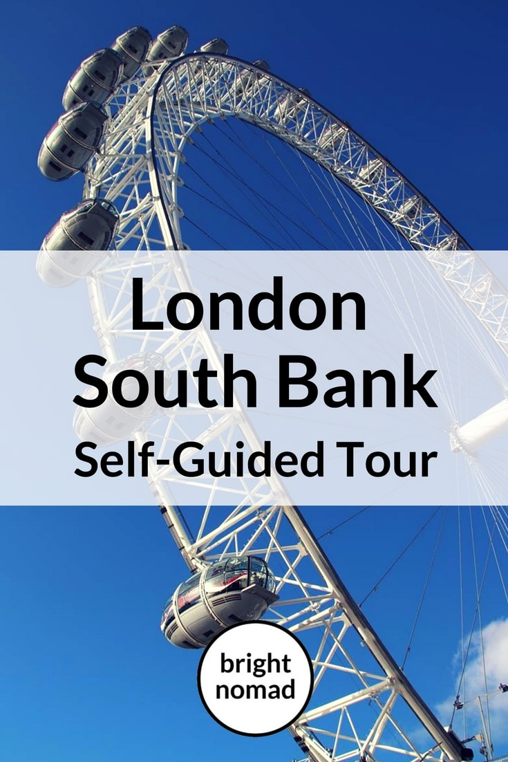 London's South Bank - Self Guided Tour