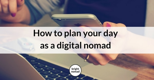 Productivity Tips for Digital Nomads How to Plan Your Day