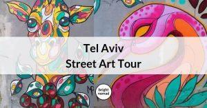 Street Art tour in Tel Aviv