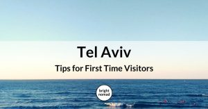 Tel Aviv city guide – Tips for First Time Visitors