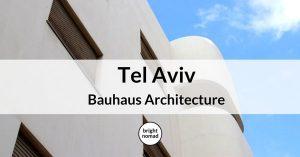 Tel Aviv Bauhaus Architecture