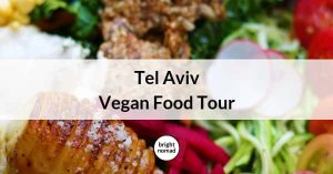 Tel Aviv Vegan Food Tour
