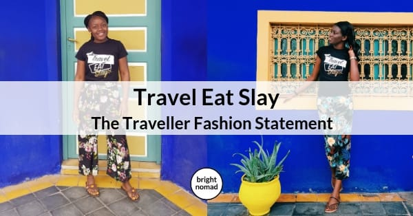 Travel Eat Slay - Fashion for travelling millennials
