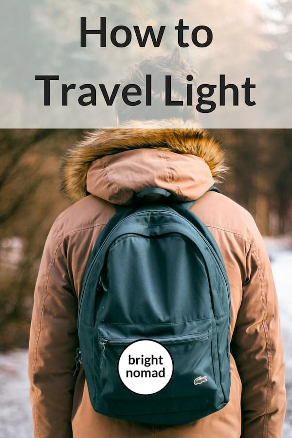 Travel Light How to Pack Light and Smart for Your Trip