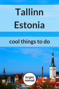 Travel guide to Tallinn Estonia cool things to do and see