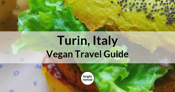 Turin Torino Vegan Restaurant Guide