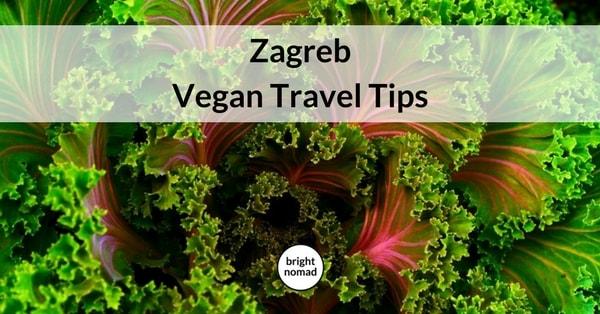 Vegan Zagreb Travel Guide