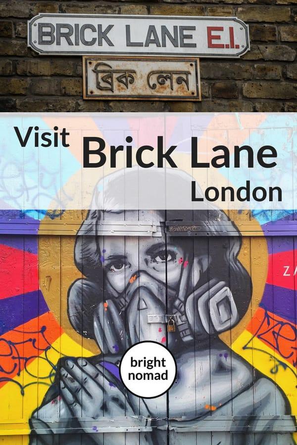 Visit Brick Lane London