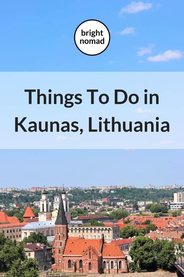 Visiting Kaunas Lithuania - Travel Destingation Guide