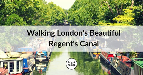 Walking the beautiful Regents Canal London