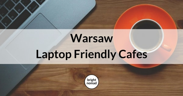 Warsaw Laptop Friendly Cafes