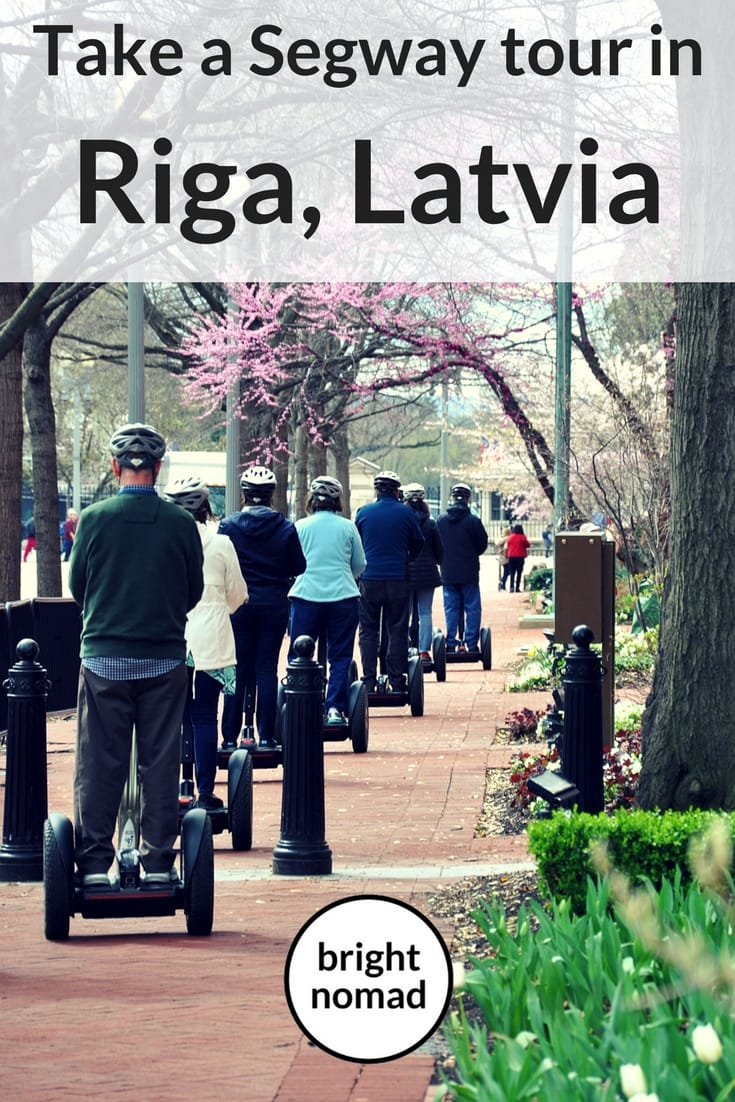 Why You Should Do a Segway Tour in Riga