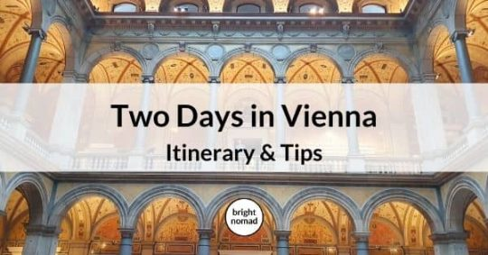 2 days in Vienna - Itinerary and travel tips