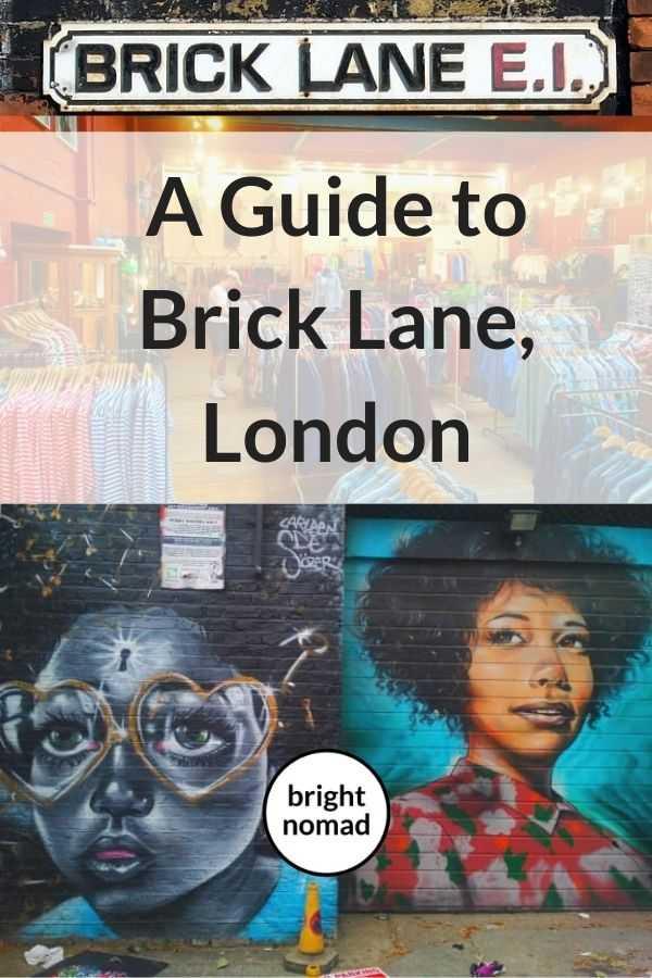 A guide to Brick Lane, London