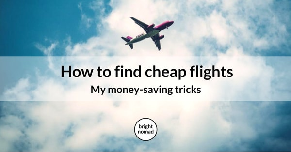 Best ways to find cheap flights - save money on flights