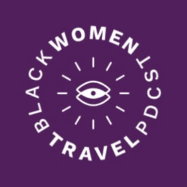 Black Women Travel Podcast - travel shows