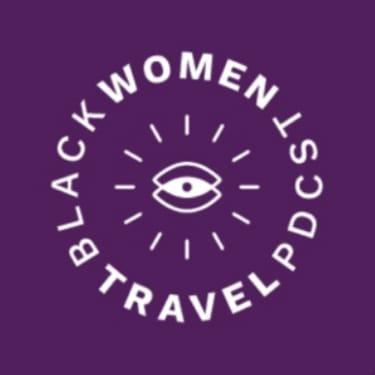 Black Women Travel Podcast - travel shows