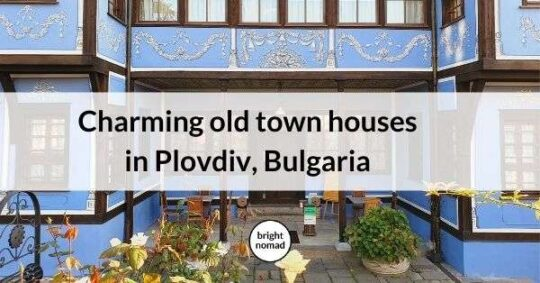 plovdiv bulgaria old town houses