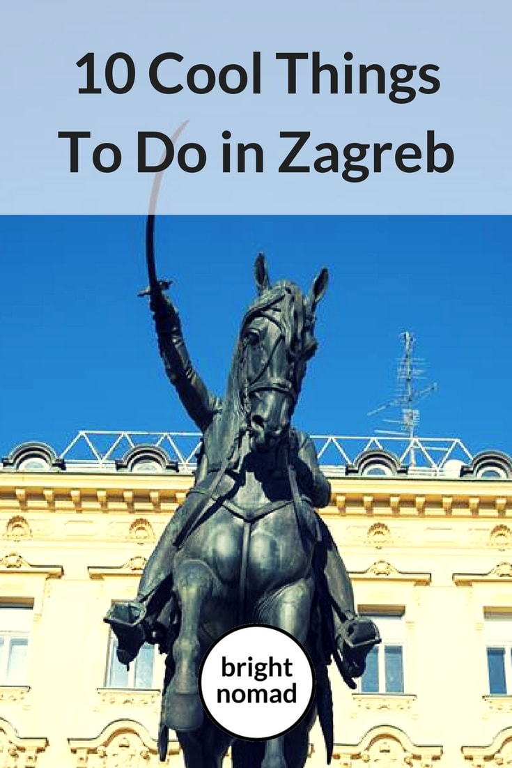 Cool Things To Do in Zagreb