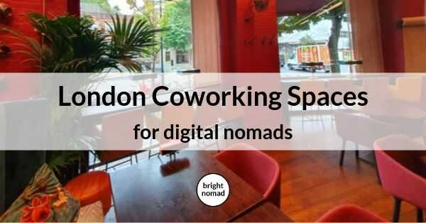 Coworking Spaces in London for Digital Nomads