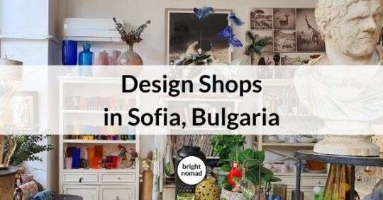Design shops in Sofia Bulgaria guide