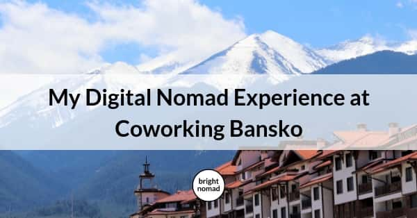 Digital Nomad Coworking Bansko