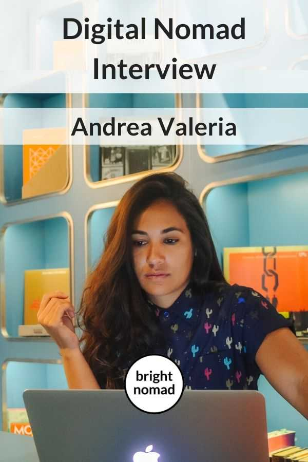 Digital nomad interview - Andrea Valeria - remote jobs
