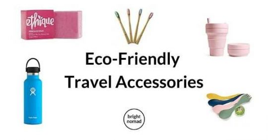 Eco Friendly travel accessories