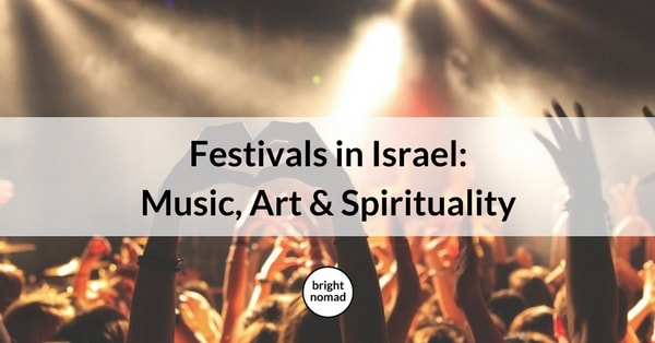 Festivals in Israel Music, Art and Spirituality
