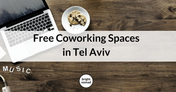 Free Coworking Spaces in Tel Aviv