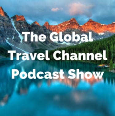 Global Travel Channel Podcast Show - travel show