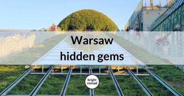 Hidden gems in Warsaw, Poland