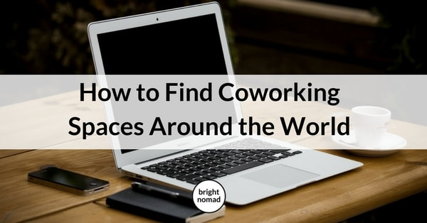 How to Find Coworking Spaces Around the World