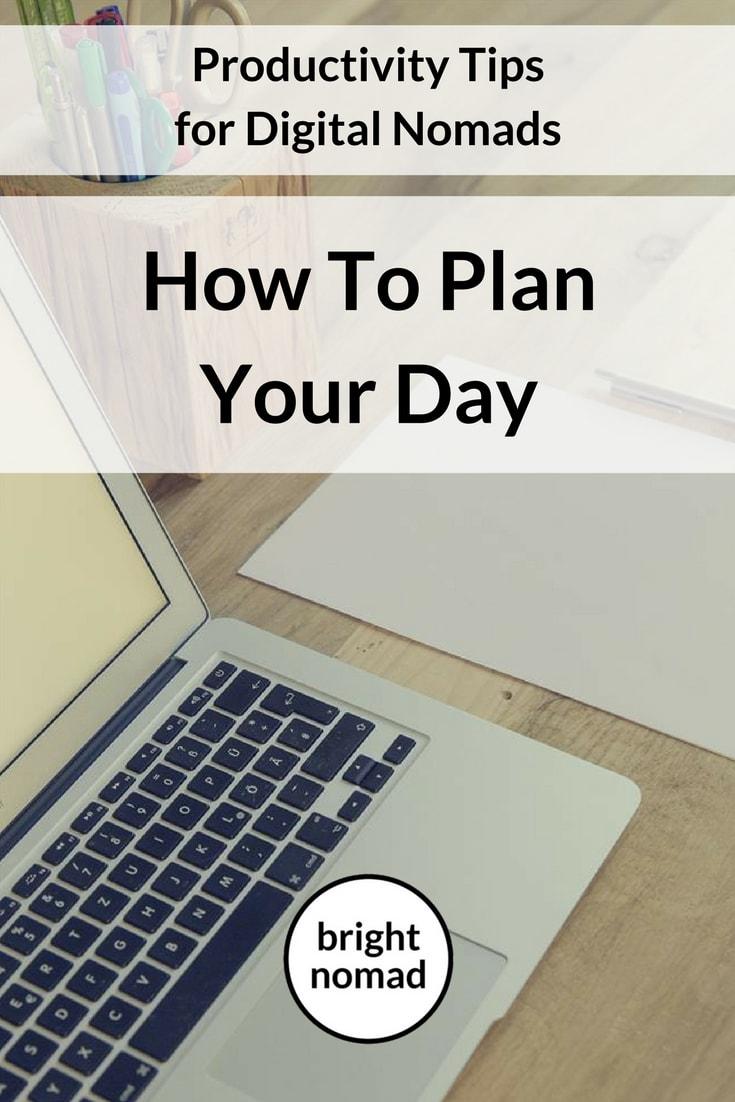 How to Plan Your Day as a Digital Nomad