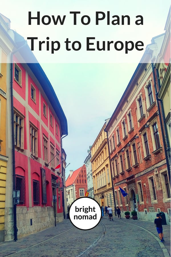 Plan a Trip in Europe - Tips and advice
