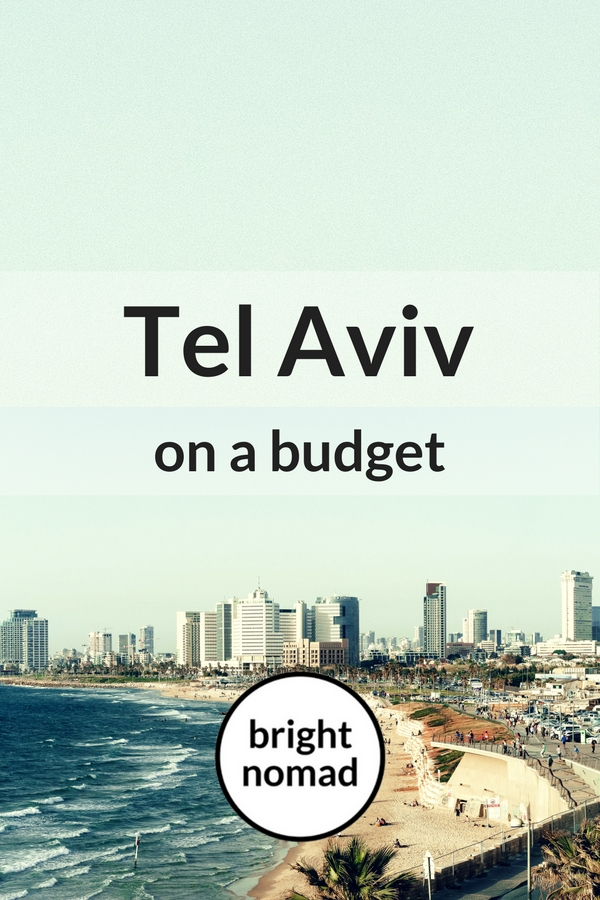 How to Visit Tel Aviv on a Budget - Insider Tips