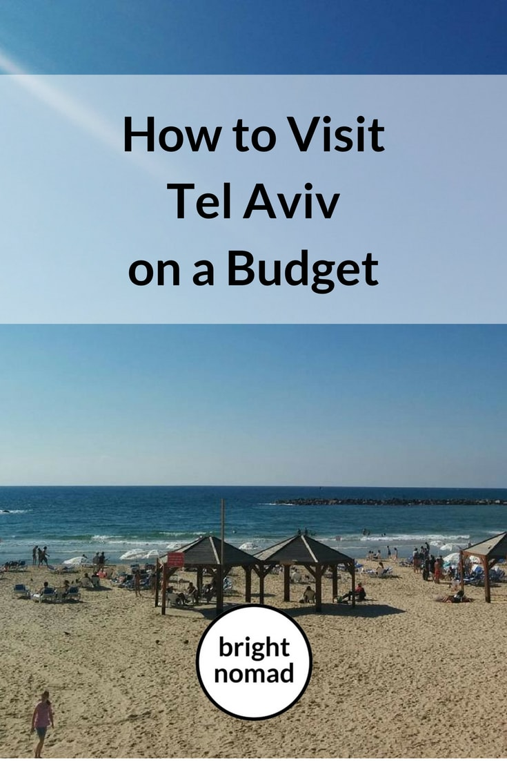 How to Visit Tel Aviv on a Budget