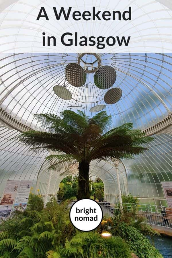 Things to do on a weekend in Glasgow Scotland