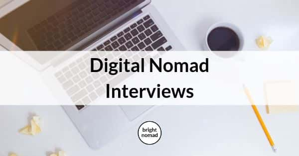 Interviews with Digital Nomads