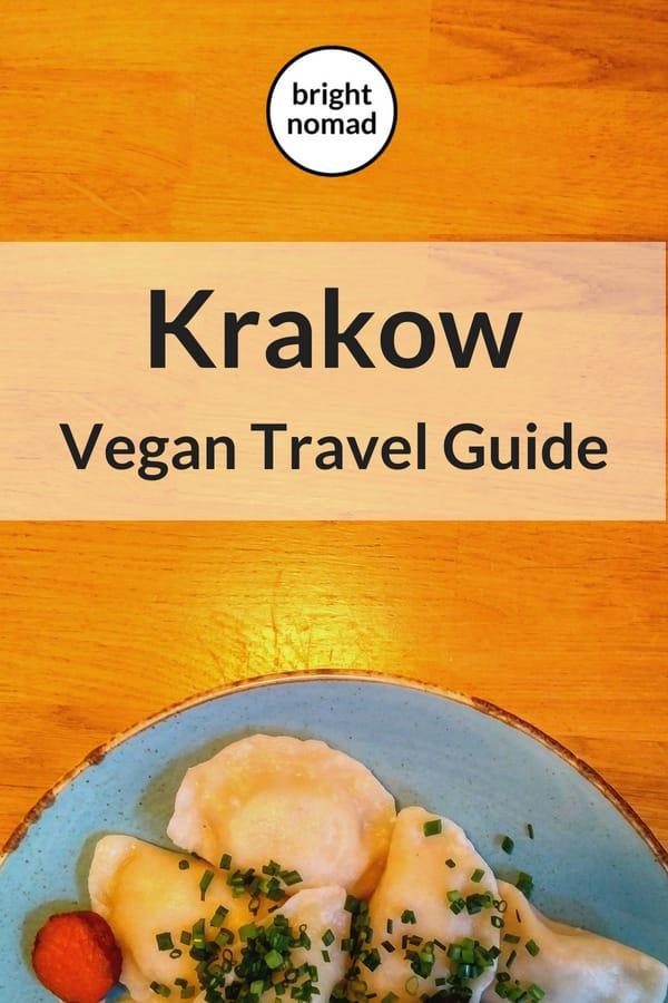 Krakow Vegan Travel Guide