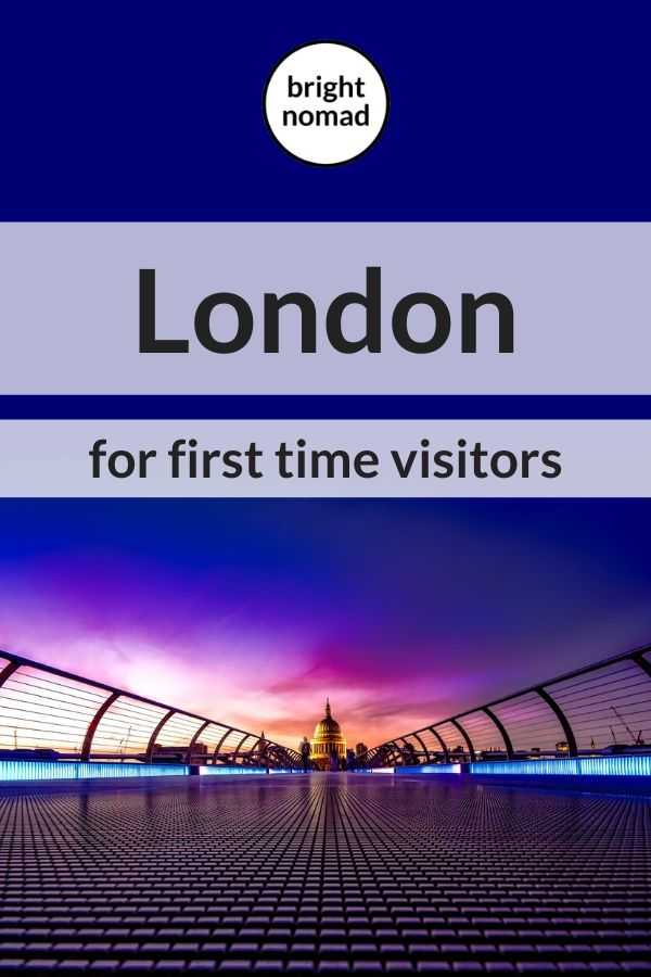 London for the first time - travel tips