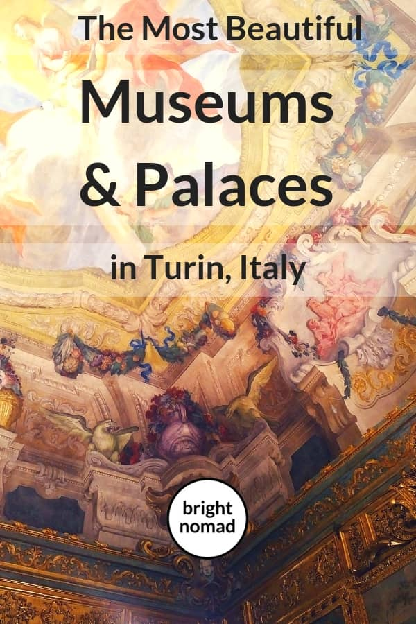 Museums and Palaces in Turin Italy