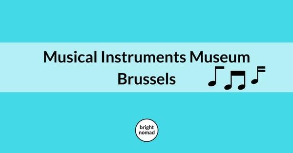 Musical Instruments Museum Brussels Belgium