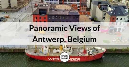Panoramic Views of Antwerp, Belgium