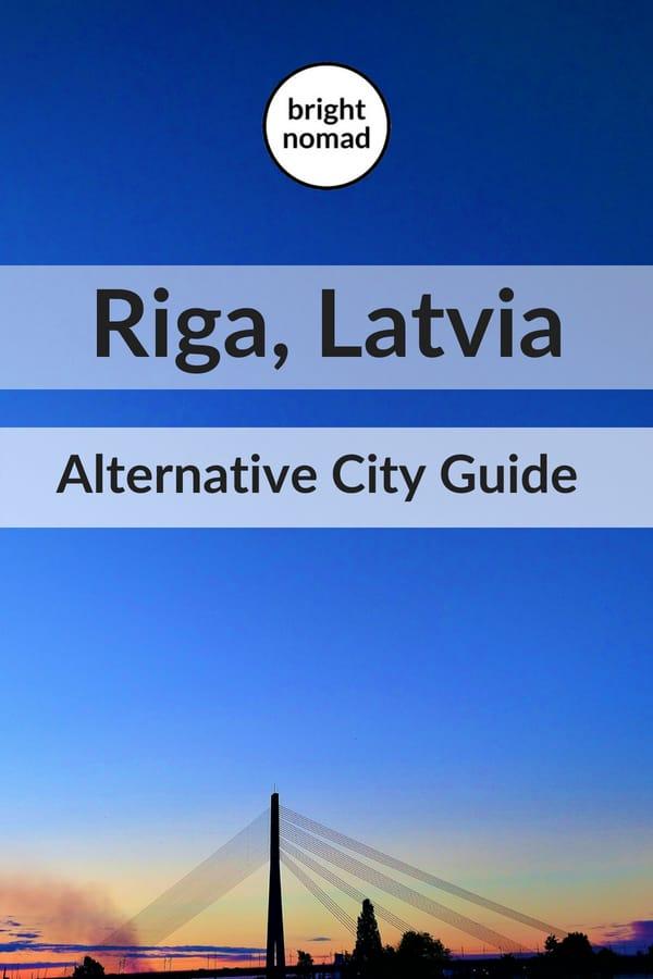 Riga Latvia - Alternative city guide
